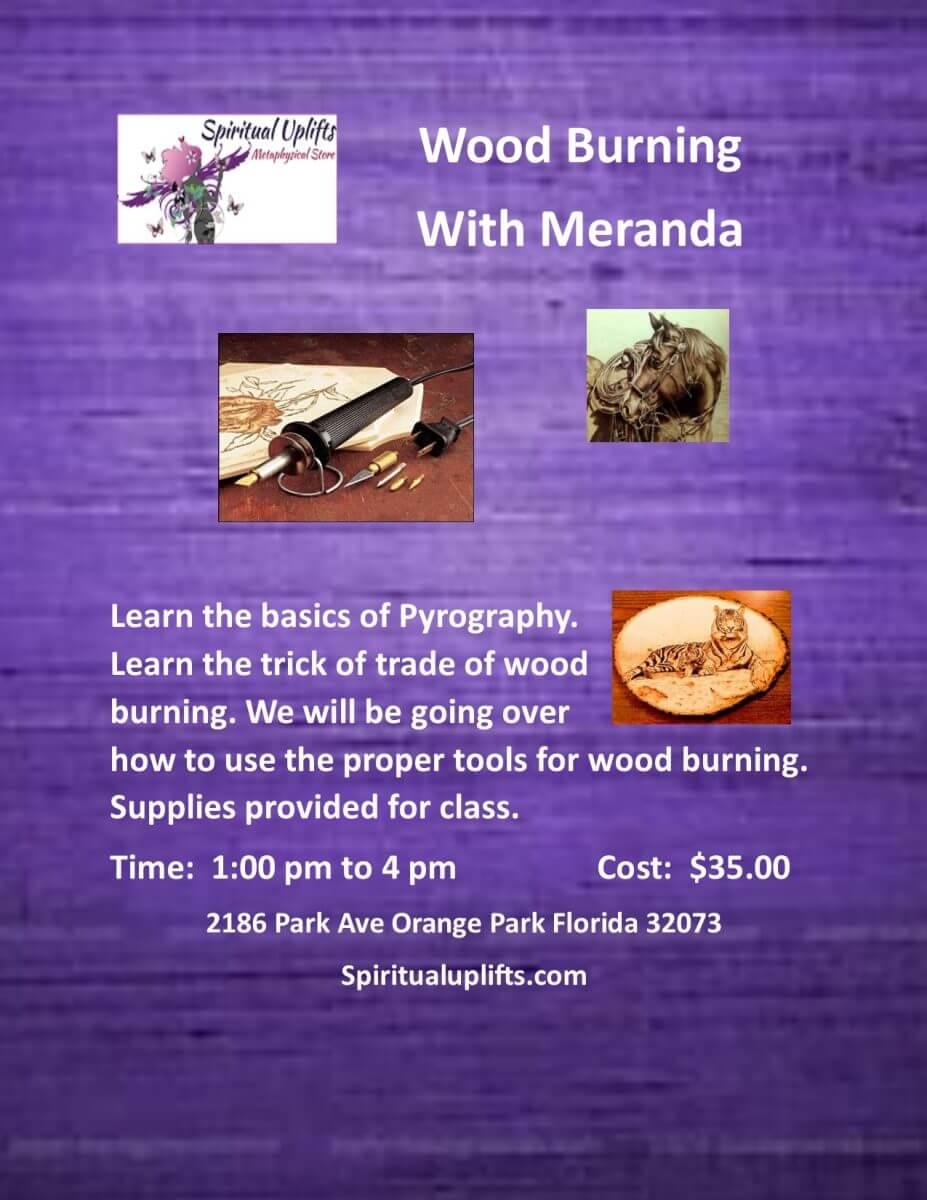 Wood Burning class with Meranada - Spiritual Uplifts